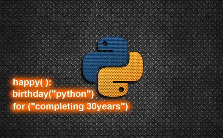 Python Turns To be 30-Year-Old Programming Langauge